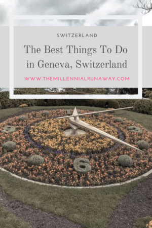The Best Things to Do In Geneva, Switzerland